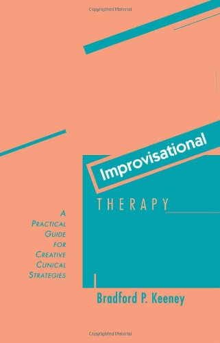 Improvisational Therapy A Practical Guide for Creative Clinical Strategies089862570X : image