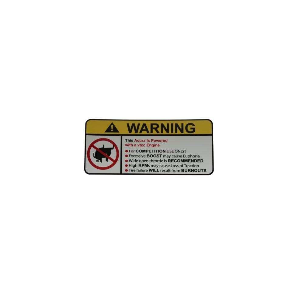 Acura vtec No Bull, Warning decal, sticker