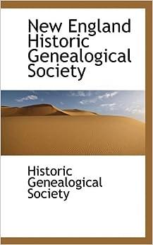 New England Historic Genealogical Society: Historic ...