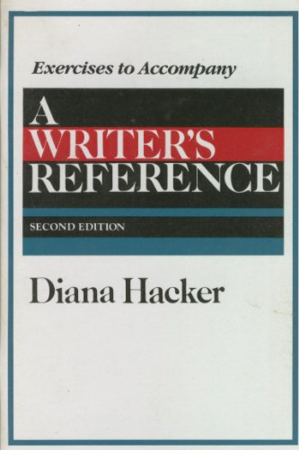 A Writer's Reference (Exercises to Accompany)