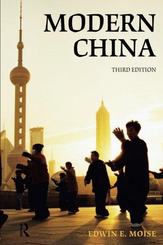 Modern China, by Edwin E. Moise