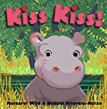 Kiss Kiss! (0439870054) by Margaret Wild