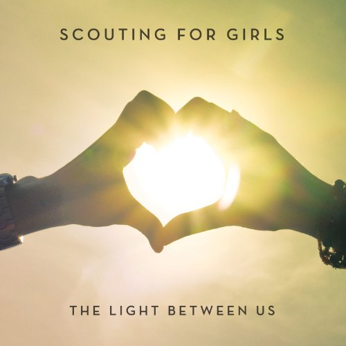 Scouting For Girls - The Light Between Us - Zortam Music
