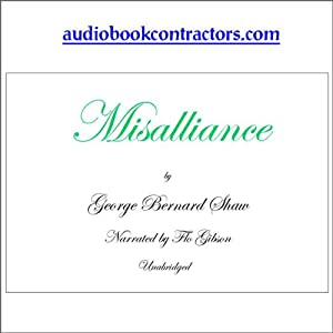 Misalliance | [George Bernard Shaw]