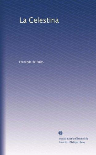 La Celestina  [Rojas, Fernando de] (Tapa Blanda)