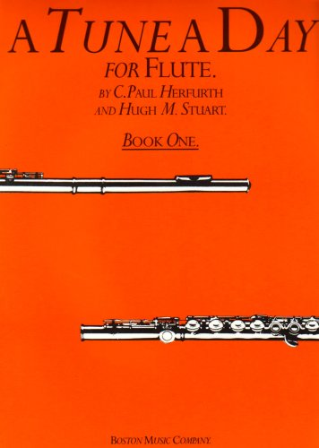 A Tune a Day for Flûte: Book One: Flute: Bk. 1