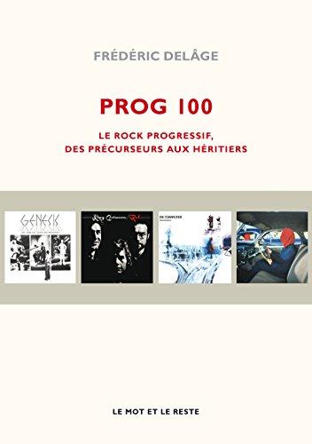 prog-100-le-rock-progressif-des-precurseurs-aux-heritiers