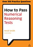 How to Pass Numerical Reasoning Tests: A Step-by-Step Guide to Learning Key Numeracy Skills