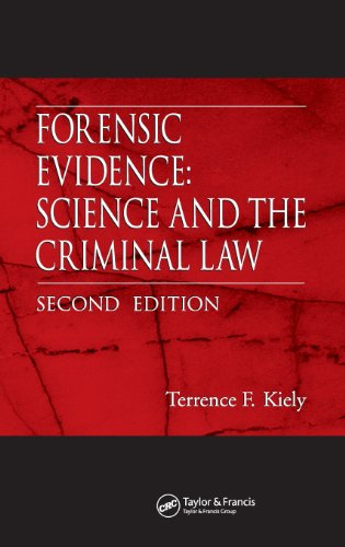 Forensic Evidence: Science and the Criminal Law, Second...
