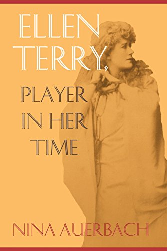 Ellen Terry: Player in Her Time (New Cultural Studies)