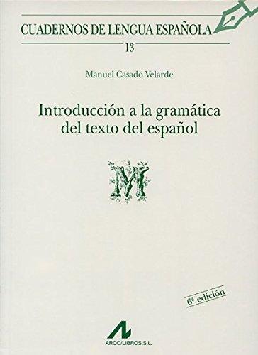 INTRODUCCION A LA GRAMATICA DEL TEXTO EN ESPAÑOL