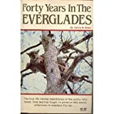 img - for Forty Years in the Everglades book / textbook / text book