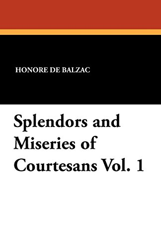 Image of Splendors and Miseries of Courtesans