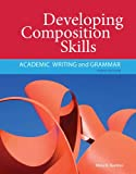 img - for Developing Composition Skills: Academic Writing and Grammar (Developing / Refining Composition Skills Series) book / textbook / text book