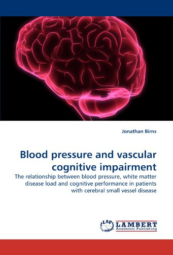 Blood pressure and vascular cognitive impairment: The relationship between blood pressure, white matter disease load and