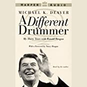 A Different Drummer: My Thirty Years with Ronald Reagan | [Michael K. Deaver]