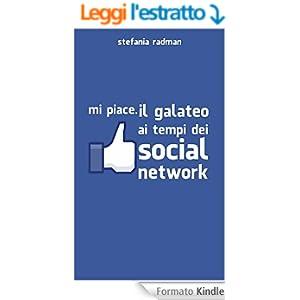 MI PIACE: Il galateo ai tempi dei social network