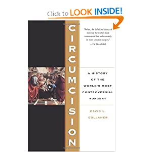 Circumcision: A History Of The World's Most Controversial Surgery