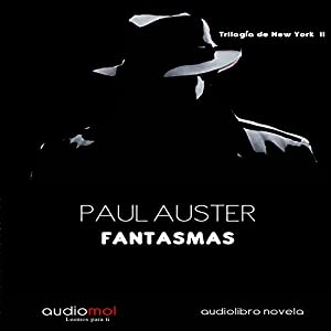 Fantasmas [Ghosts] | [Paul Auster]