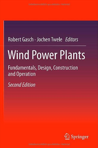 Wind Power Plants: Fundamentals, Design, Construction and Operation - Springer - 3642229379 - ISBN: 3642229379 - ISBN-13: 9783642229374
