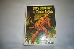 Davy Crockett et l'espion anglais