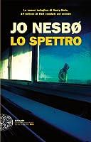 Lo spettro (Einaudi. Stile libero big)