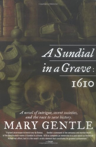 A Sundial in a Grave: 1610: A Novel
