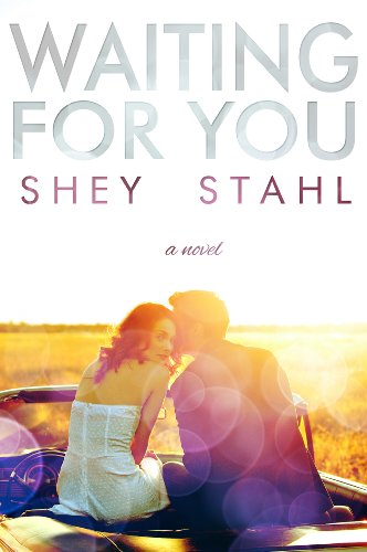 Waiting for You by Shey Stahl