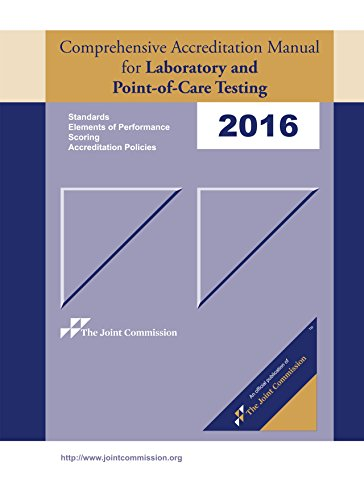 2016 Comprehensive Accreditation Manual for Laboratory and Point-of-Care Testing (CAMLAB) PDF