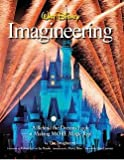 img - for Imagineers: Walt Disney Imagineering : A Behind the Dreams Look at Making MORE Magic Real (Hardcover); 2010 Edition book / textbook / text book