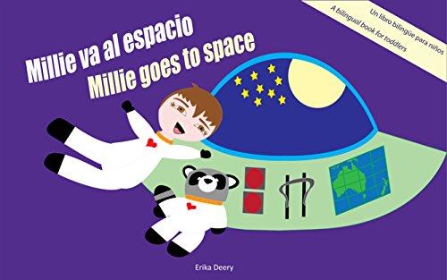 Millie va al espacio/Millie goes to space: Un libro bilingüe para niños / A bilingual book for toddlers