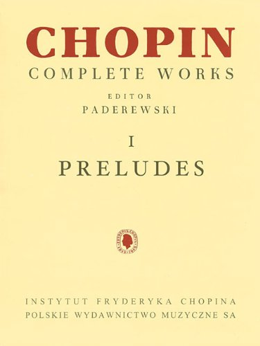 Preludes: Chopin Complete Works Vol. I (Fryderyk Chopin Complete Works) (Chopin Preludes compare prices)