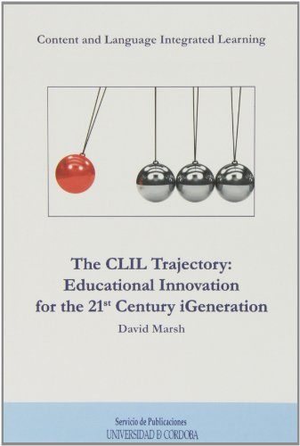 the-clil-trajectory-educational-innovation-for-the-21-century-igeneration