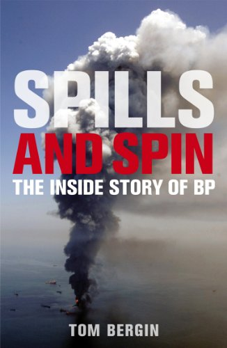 spills-and-spin-the-inside-story-of-bp
