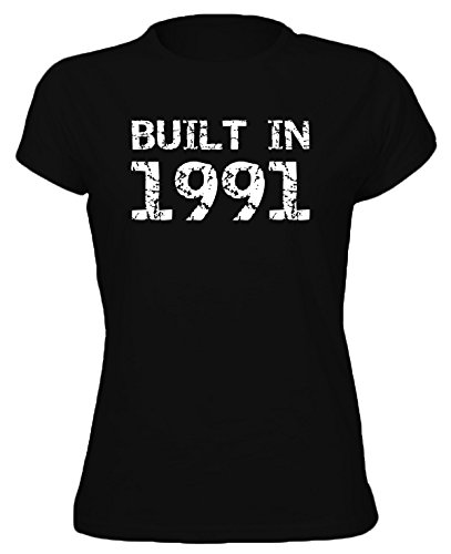 BUILT IN YEAR 1991 - 25th Birthday Gift / Present Womens T-Shirt