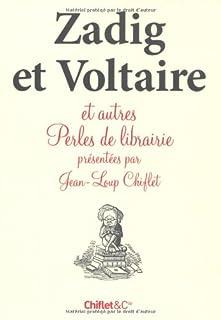 Zadig et Voltaire et autres perles de librairie, Chiflet, Jean-Louis (Ed.)