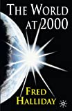 The World At 2000 (0333945352) by Fred Halliday