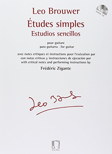Etudes Simples For Guitar With Critical Notes And Performance Instructions W/CD (French and Spanish Edition) [BROUWER L] (Tapa Blanda)