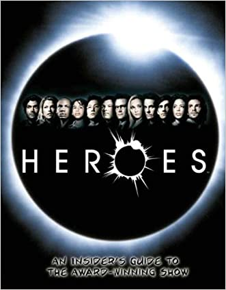 Heroes: An Insider's Guide to the Award-Winning Show written by Titan Books