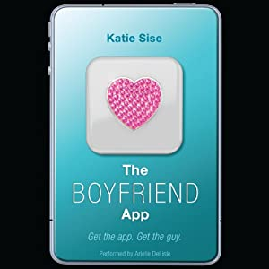 The Boyfriend App | [Katie Sise]