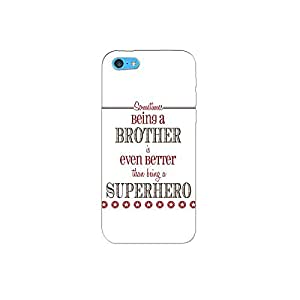 I phone 5c nkt08 (15) Mobile Case by Mott2 - Being a Brother Quotes (Limited Time Offers,Please Check the Details Below)