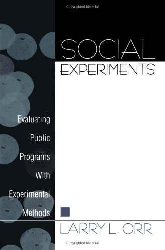 Social Experiments: Evaluating Public Programs With Experimental Methods