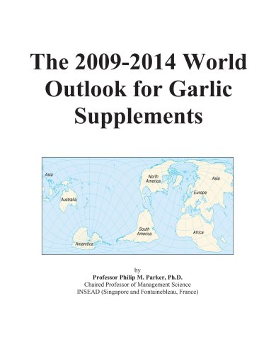 The 2009-2014 World Outlook For Garlic Supplements