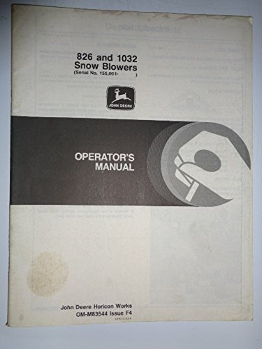 John Deere *826 and 1032 Snow Blower (s/n 155,001 and up) Operators Owners Manual OMM83544 F4