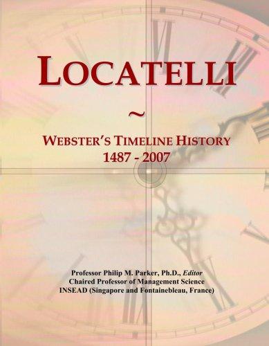 locatelli-websters-timeline-history-1487-2007