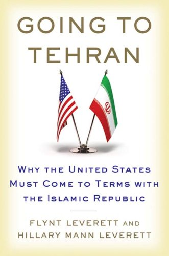 Going to Tehran: Why the United States Must Come