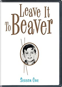 Leave It To Beaver: Season One by Universal Studios