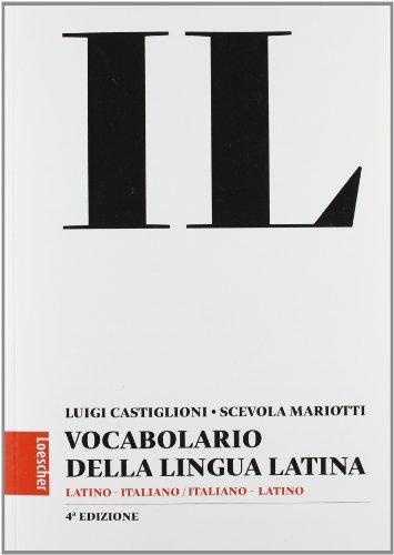 Il Vocabolario della Lingua Italiana Latino ItalianoItaliano Latino 4 Edizione Con espansione online PDF