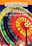 img - for Light and Sound; Color and Sound All Around (Concept Links: Literacy and Language Through Content) book / textbook / text book