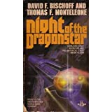 Night of the Dragonstar (Dragonstar Trilogy, #2) (0425079635) by David F. Bischoff